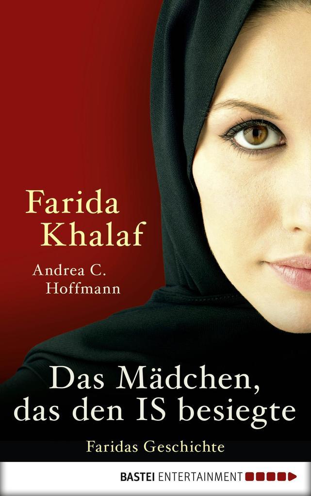 Das Mädchen, das den IS besiegte als eBook