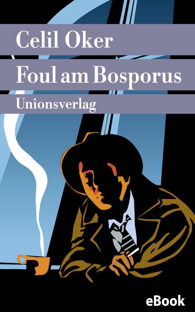 Foul am Bosporus als eBook