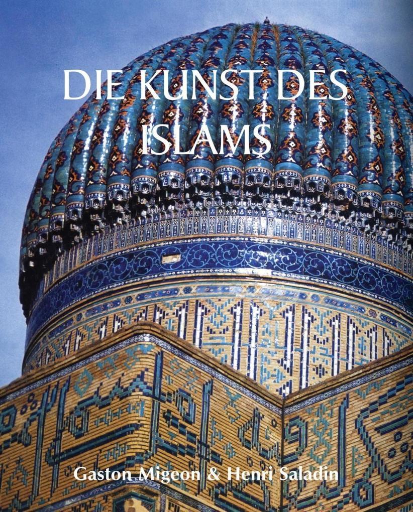 Die Kunst des Islams als eBook