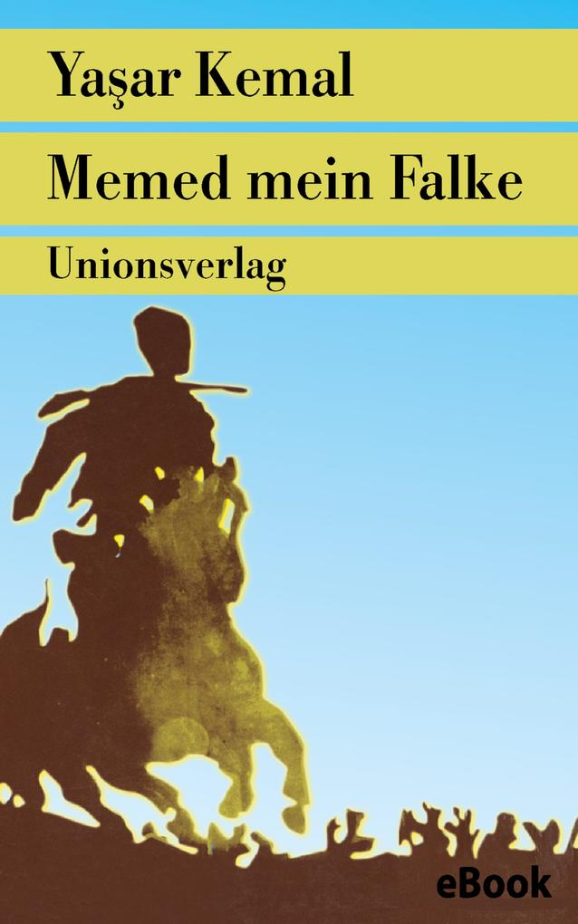 Memed mein Falke als eBook