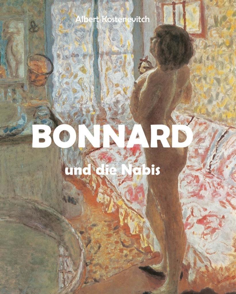 Bonnard und die Nabis als eBook