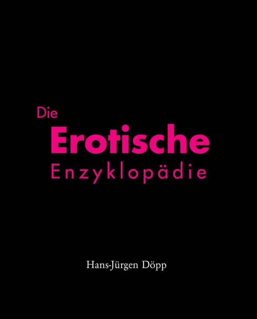 Die Erotische Enzyklopädie als eBook