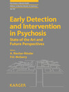 Early Detection and Intervention in Psychosis