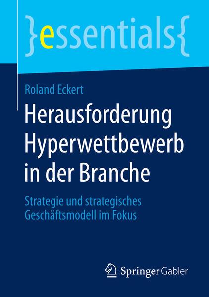 Herausforderung Hyperwettbewerb in der Branche als Buch