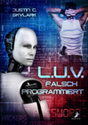 L.U.V. - falsch programmiert