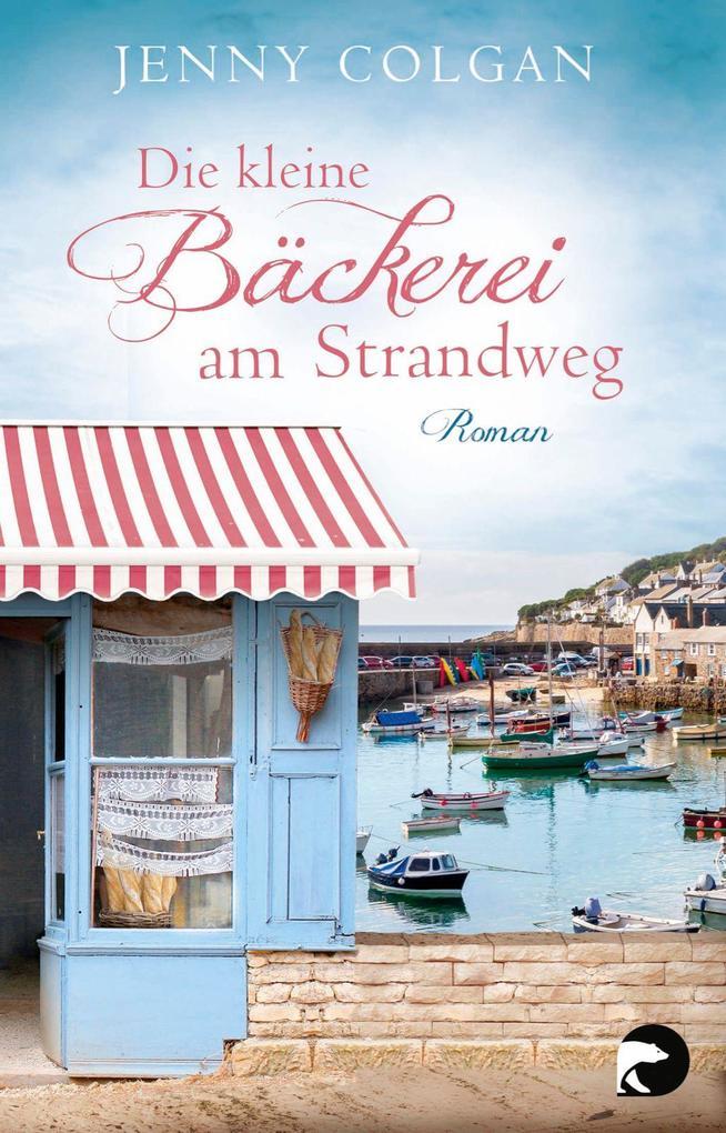 Die kleine Bäckerei am Strandweg als Taschenbuch