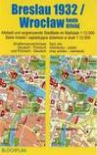 Stadtplan Breslau 1932/Wroclaw heute 1 : 12 000