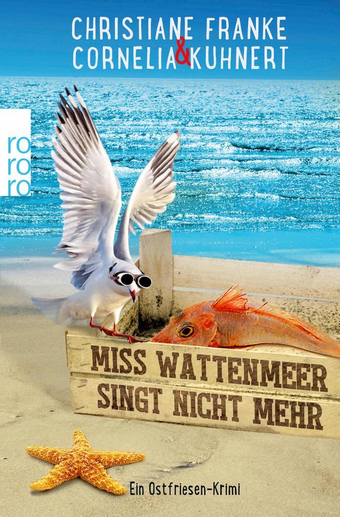 Miss Wattenmeer singt nicht mehr als eBook