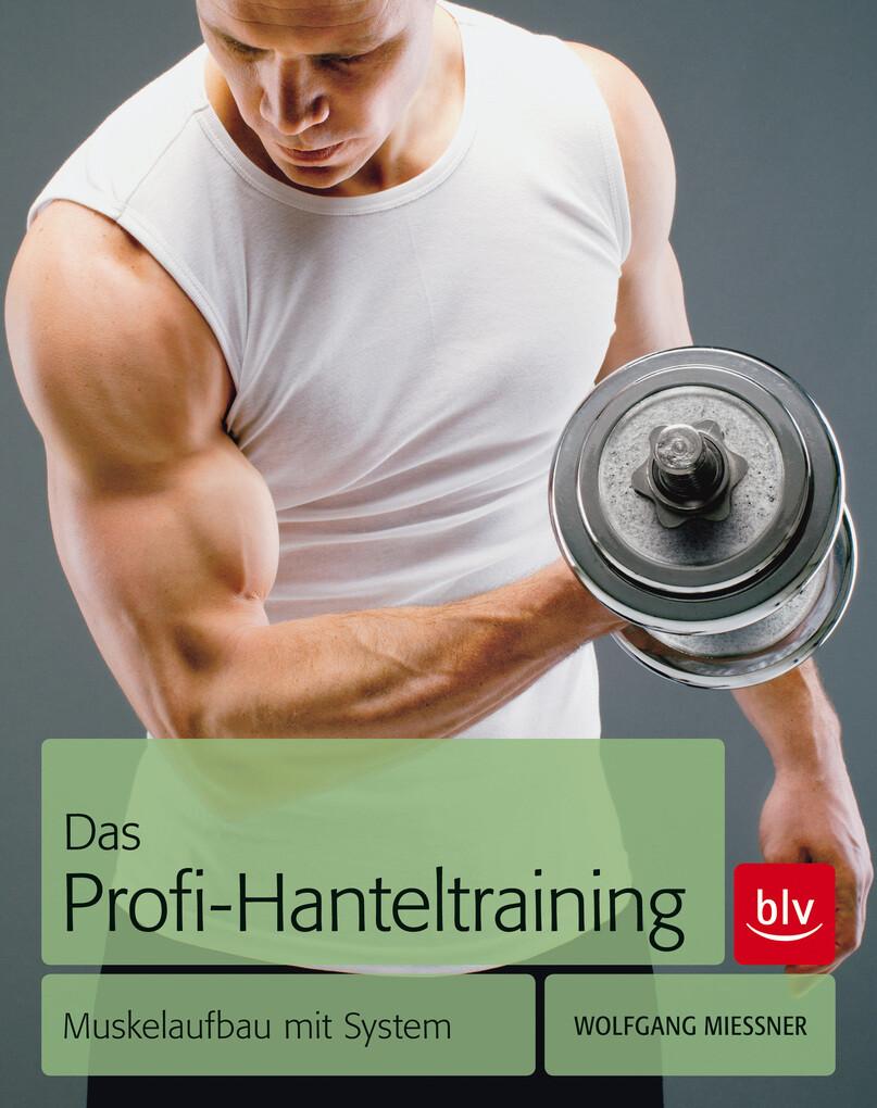 Das Profi-Hanteltraining als eBook