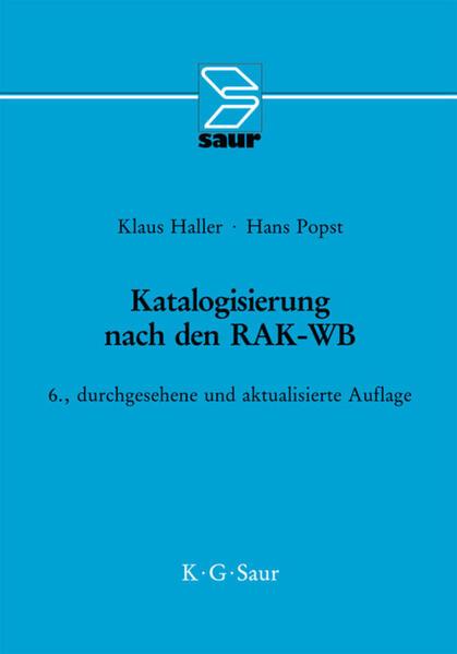 Katalogisierung nach RAK-WB als Buch von Klaus Haller, Hans Popst