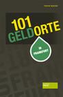 101 Geldorte in Frankfurt
