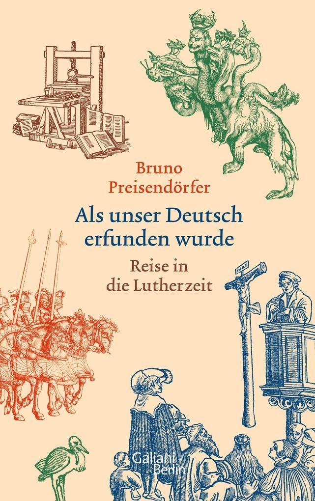 Als unser Deutsch erfunden wurde als Buch (gebunden)