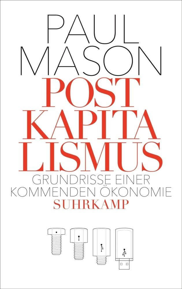 Postkapitalismus als Buch von Paul Mason