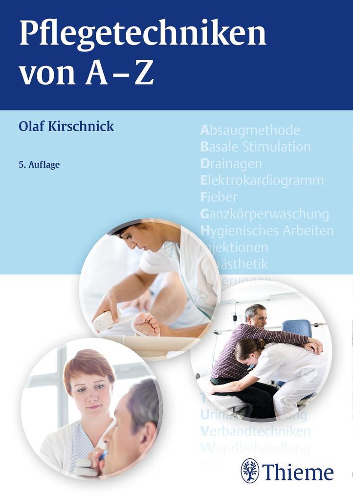 Pflegetechniken von A - Z als Buch