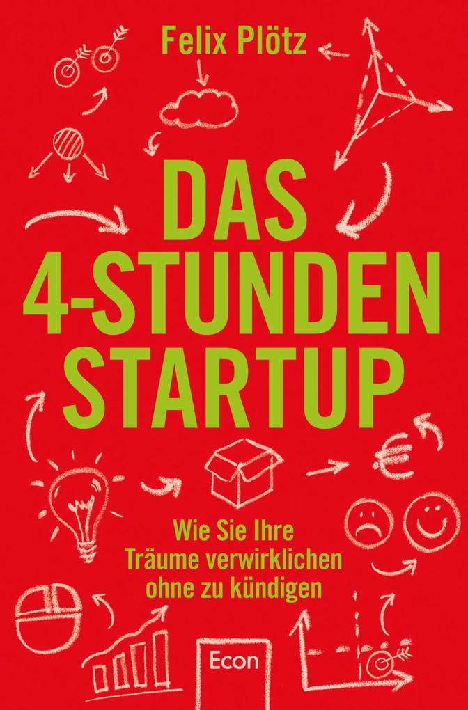 Das 4-Stunden-Startup als eBook