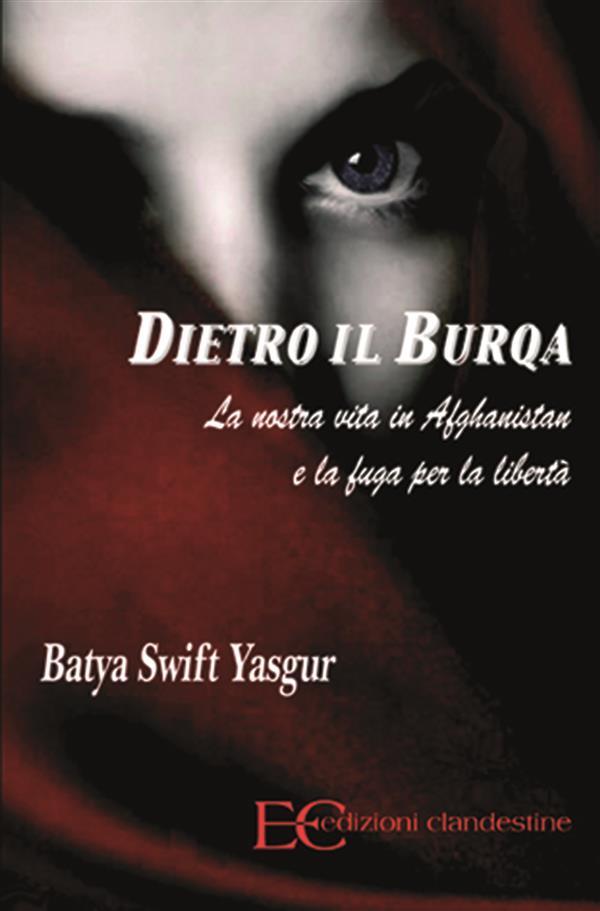 Dietro il burqa als eBook von Batya Swift Yasgur