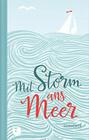 Mit Storm ans Meer