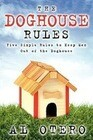 The Doghouse Rules