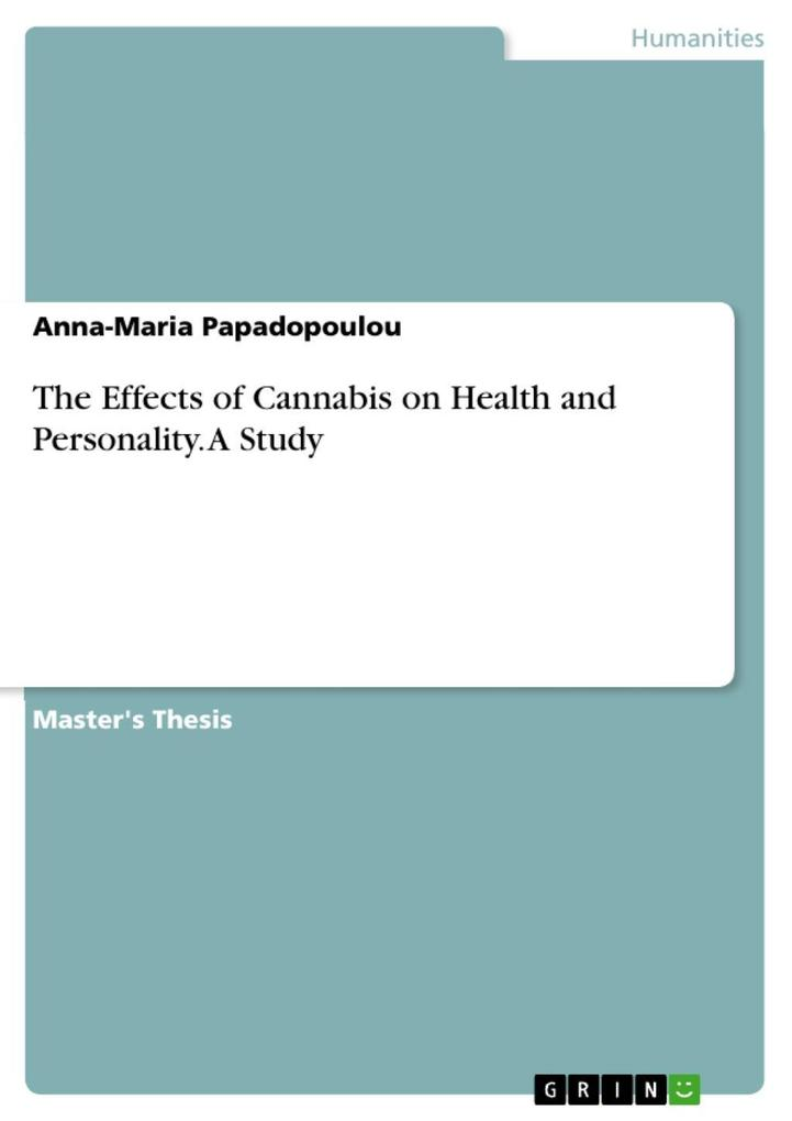 The Effects of Cannabis on Health and Personali...