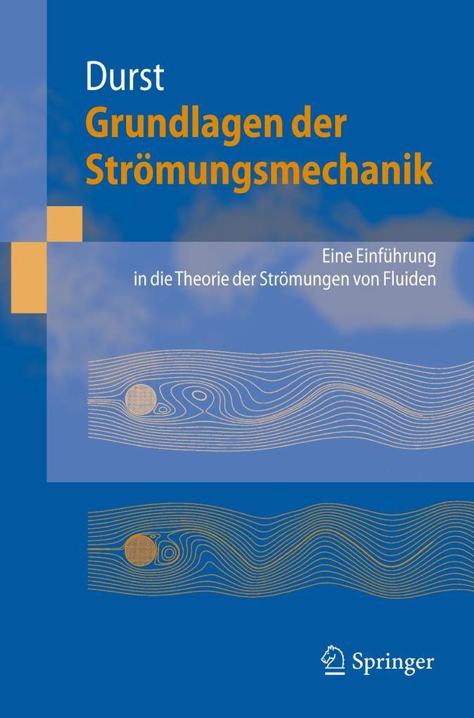Grundlagen der Strömungsmechanik als eBook