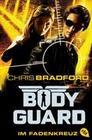 Bodyguard 04 - Im Fadenkreuz