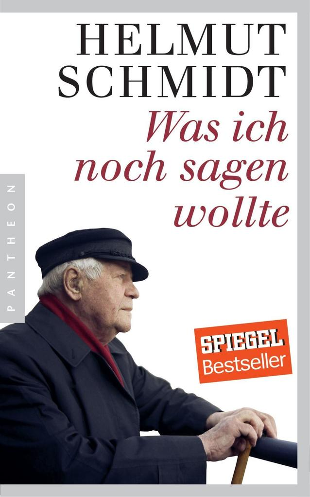 Was ich noch sagen wollte als Buch von Helmut Schmidt