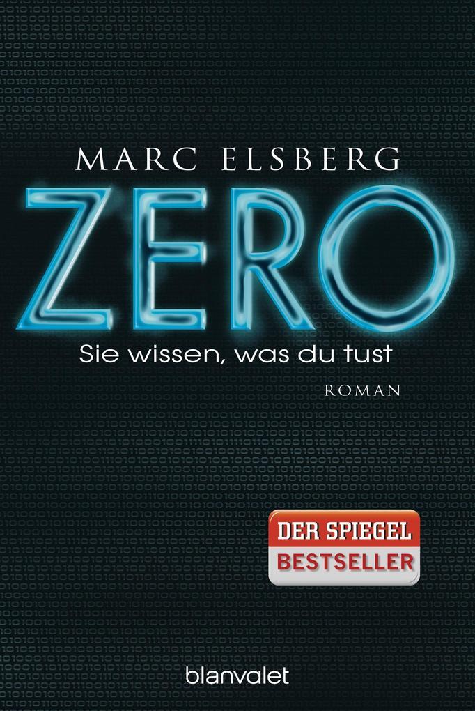 ZERO - Sie wissen, was du tust als Taschenbuch von Marc Elsberg