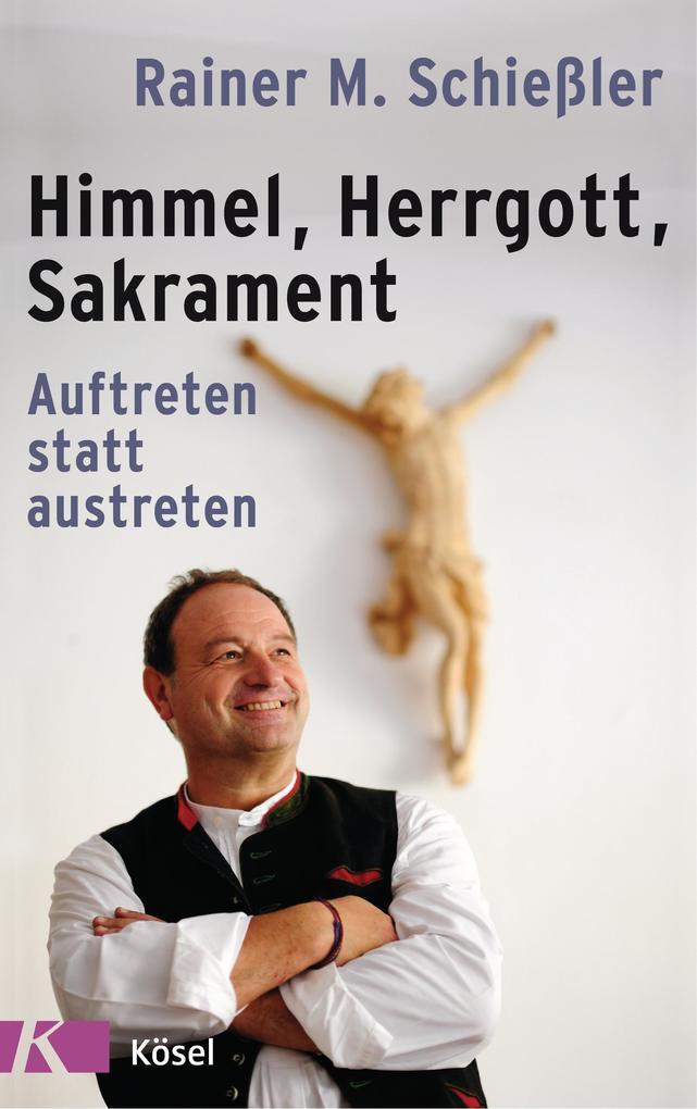Himmel - Herrgott - Sakrament als Buch