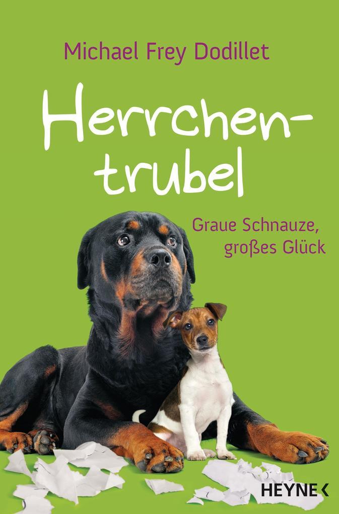 Herrchentrubel als Buch von Michael Frey Dodillet