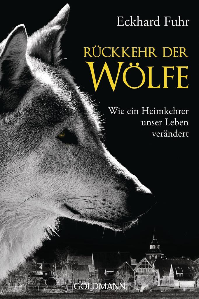 Rückkehr der Wölfe als Taschenbuch von Eckhard Fuhr