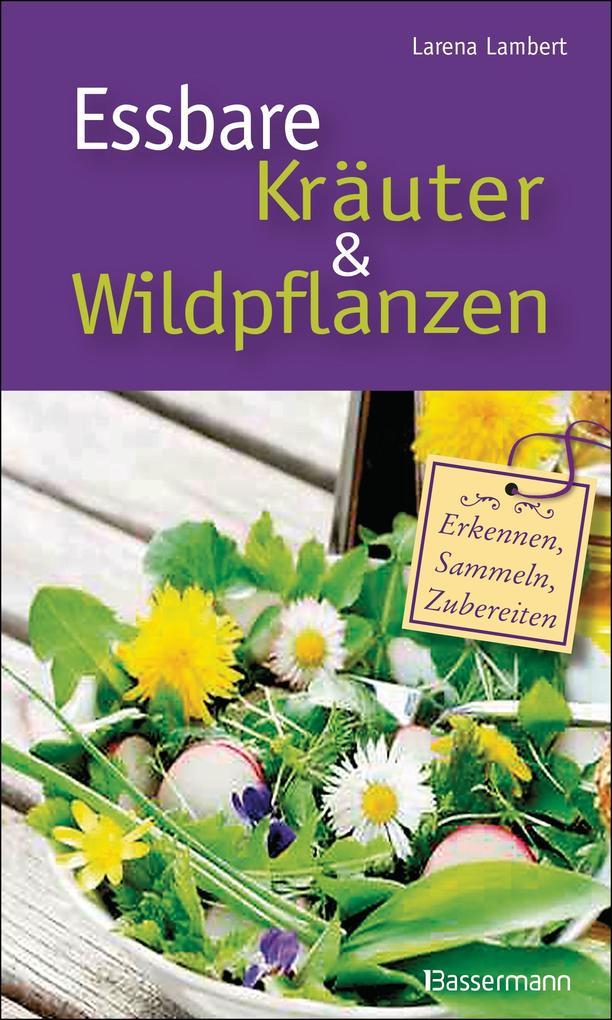 Essbare Kräuter und Wildpflanzen als Buch