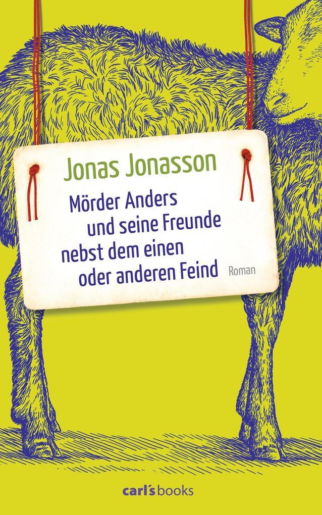 Mörder Anders und seine Freunde nebst dem einen oder anderen Feind als Buch