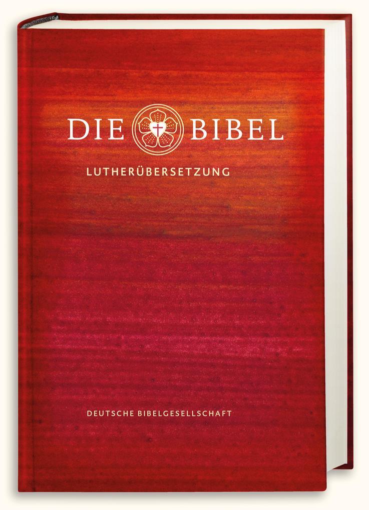Lutherbibel revidiert 2017 - Die Schulbibel als Buch