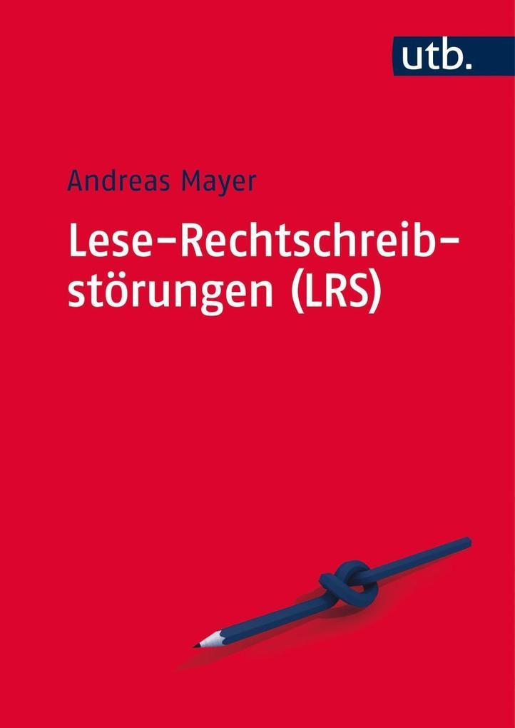 Lese-Rechtschreibstörungen (LRS) als Buch