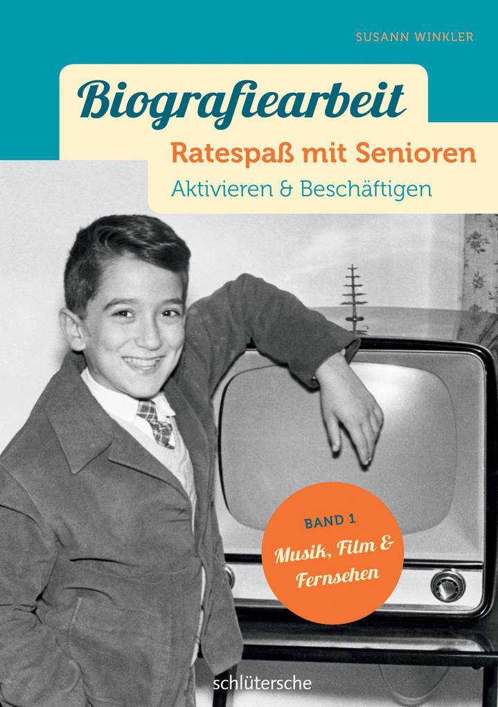 Biografiearbeit - Ratespaß mit Senioren als eBook