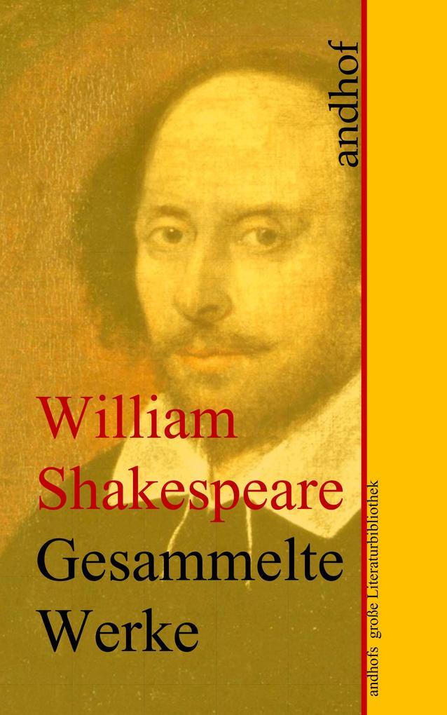 William Shakespeare: Gesammelte Werke (Sämtliche Werke) als eBook