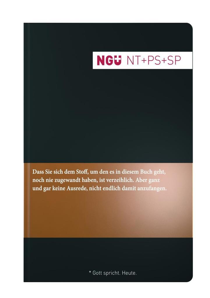Neue Genfer Übersetzung (NGÜ) - Neues Testament mit Psalmen und Sprüchen als Buch