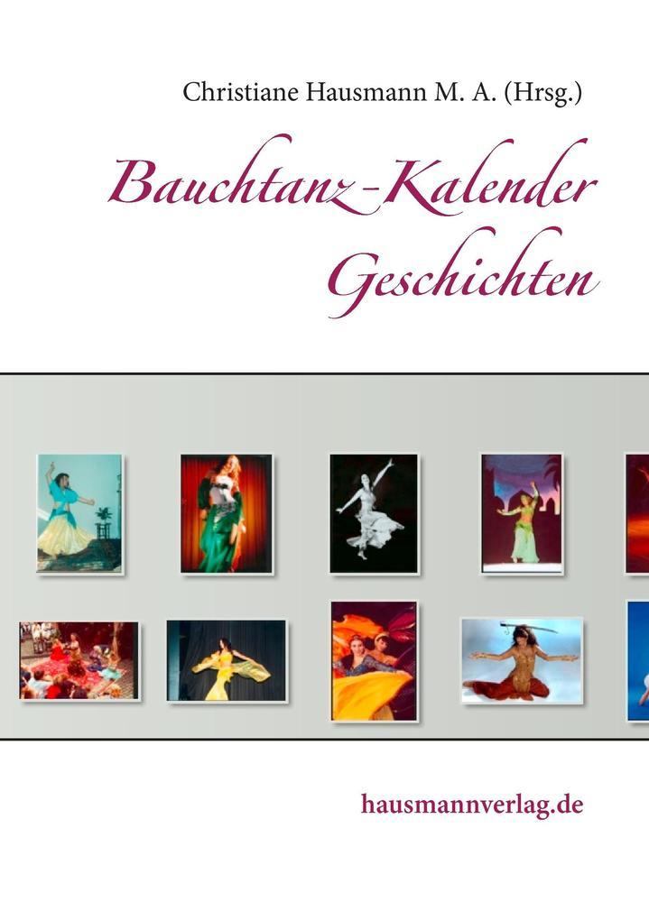 Bauchtanz-Kalender Geschichten als Buch