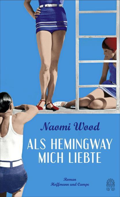 Als Hemingway mich liebte als Buch