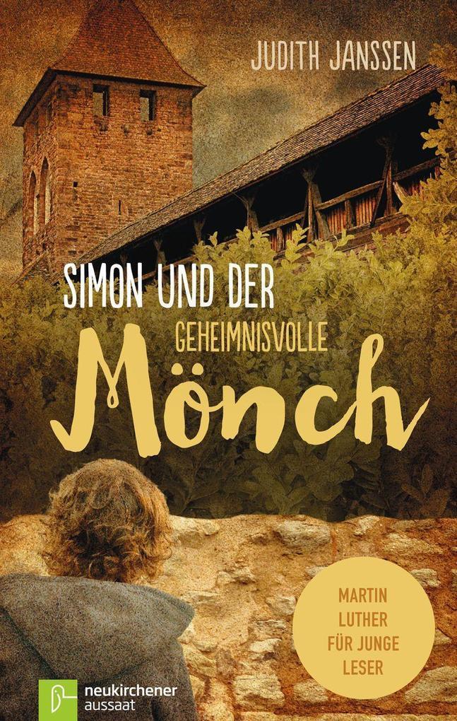 Simon und der geheimnisvolle Mönch als Buch
