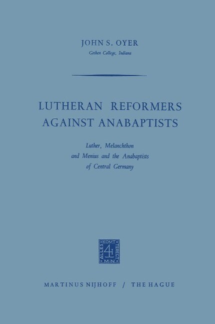 Lutheran Reformers Against Anabaptists als eBook