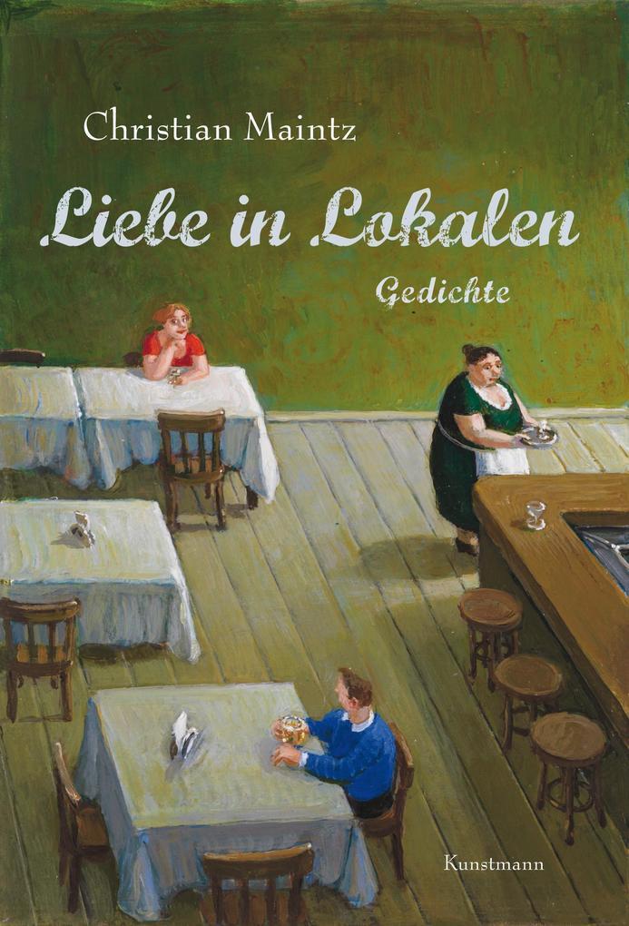 Liebe in Lokalen als Buch (gebunden)
