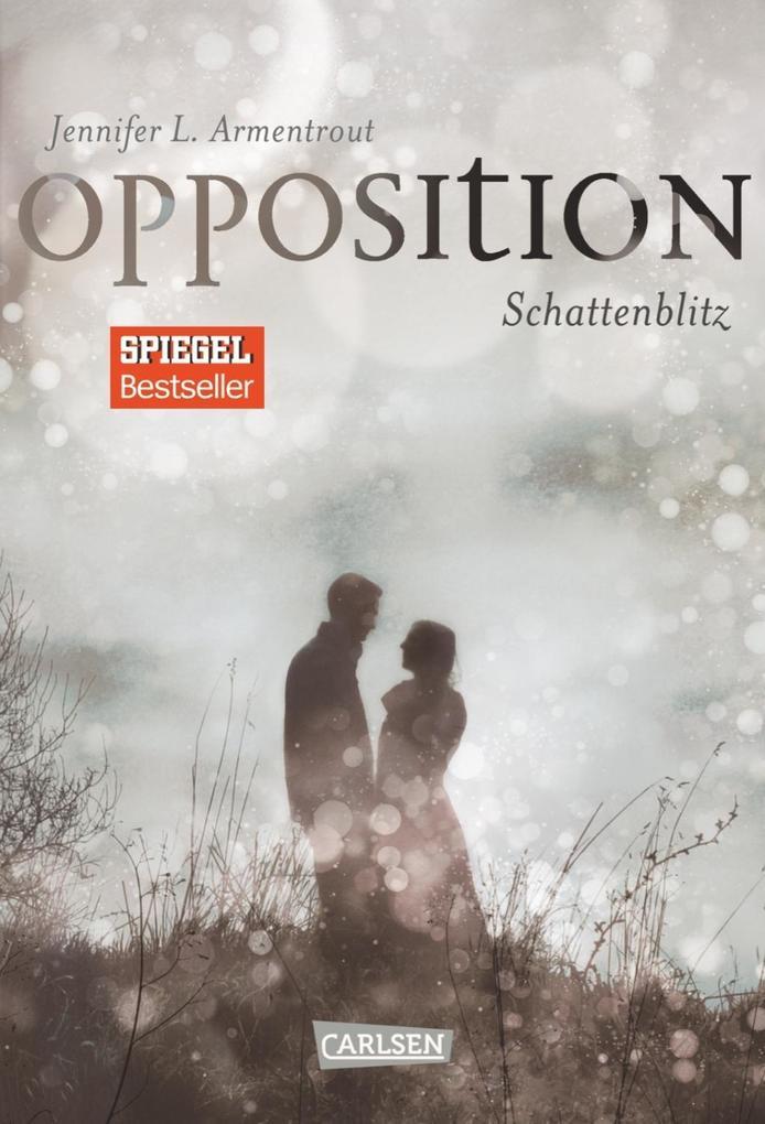 Obsidian 05: Opposition. Schattenblitz als Buch