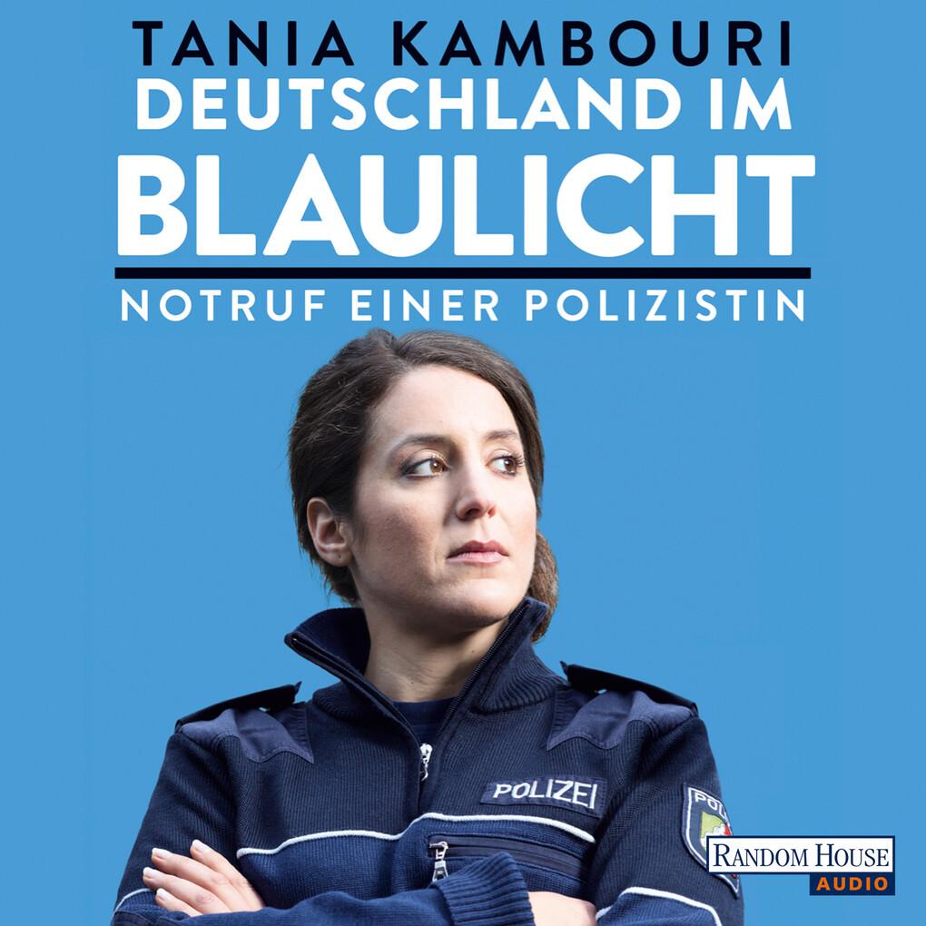 Deutschland im Blaulicht als Hörbuch Download