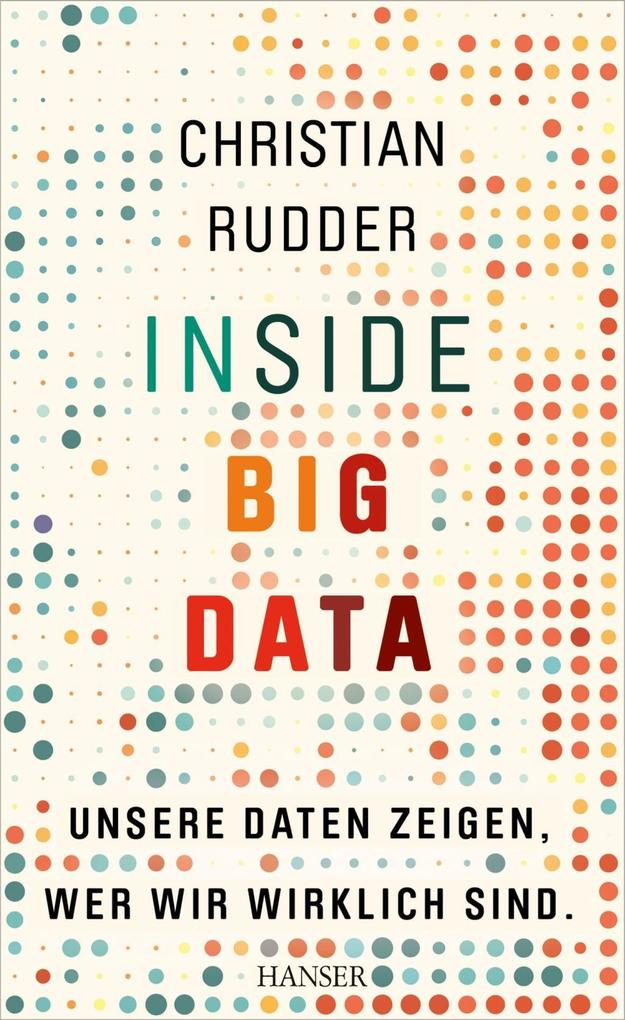 Inside Big Data als Buch von Christian Rudder