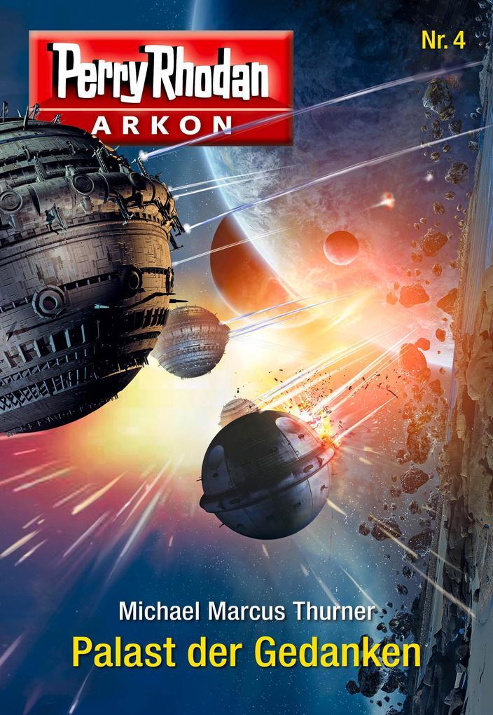 Arkon 4: Palast der Gedanken als eBook