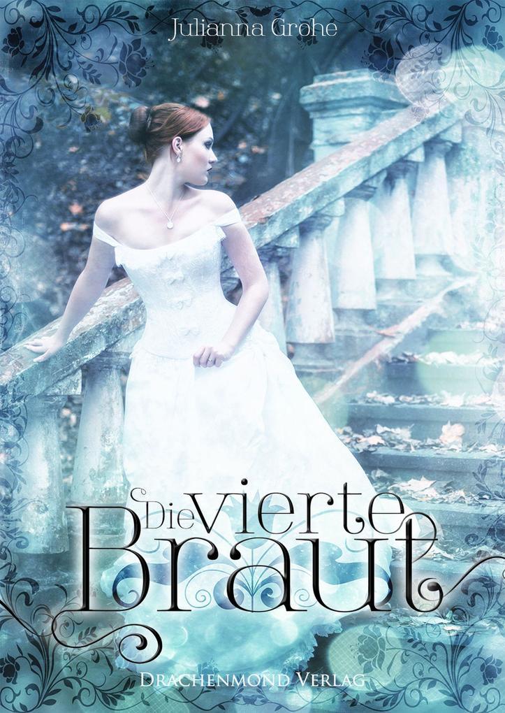 Die vierte Braut als eBook