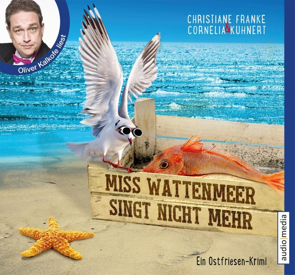Miss Wattenmeer singt nicht mehr als Hörbuch
