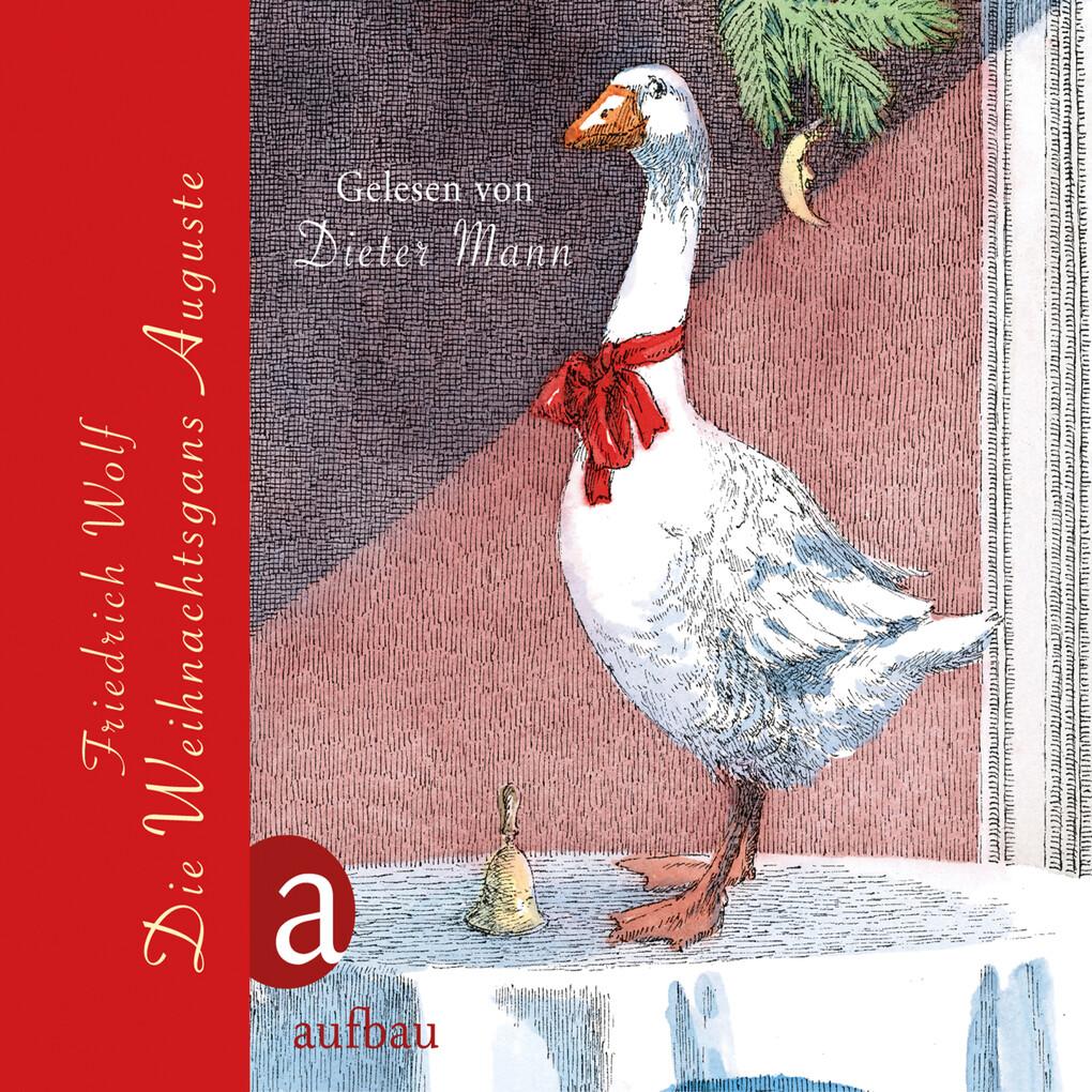 Die Weihnachtsgans Auguste als Hörbuch Download