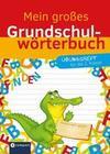 Mein großes Grundschulwörterbuch - Übungsheft für die 2. Klasse